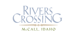 River's Crossing McCall, Idaho Real Estate